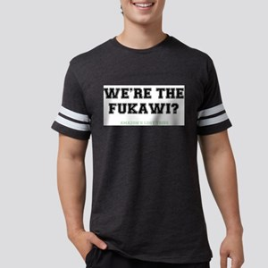 WERE THE FUKAWI - LOST TRIBE T-Shirt