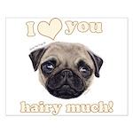 Shug The Scottish Pug Loves You Posters