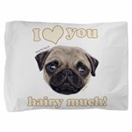 Shug The Scottish Pug Loves You Pillow Sham