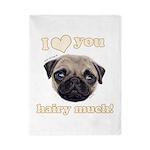 Shug The Scottish Pug Loves You Twin Duvet Cover