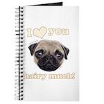 Shug The Scottish Pug Loves You Journal