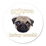 Shug The Scottish Pug Loves You Round Car Magnet