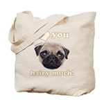 Shug The Scottish Pug Loves You Tote Bag
