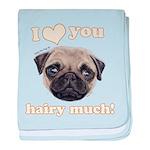 Shug The Scottish Pug Loves You baby blanket