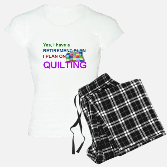 RETIREMENT PLAN - QUILTING Pajamas