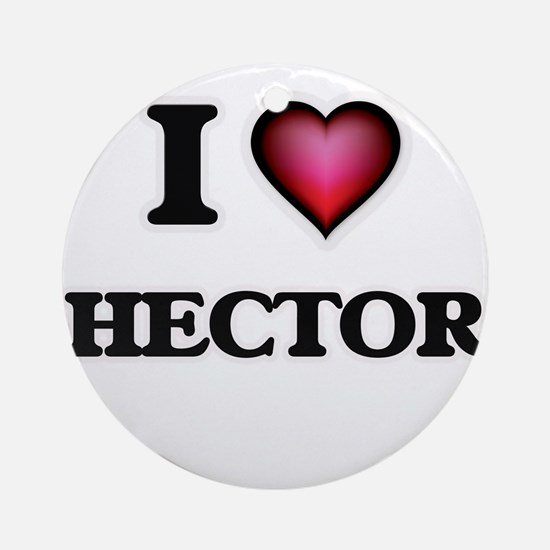 I love Hector Round Ornament