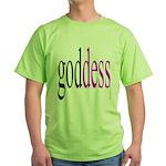 225.goddess..? Green T-Shirt
