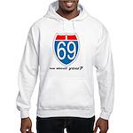 I 69 Hooded Sweatshirt