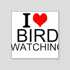 I Love Bird Watching Sticker