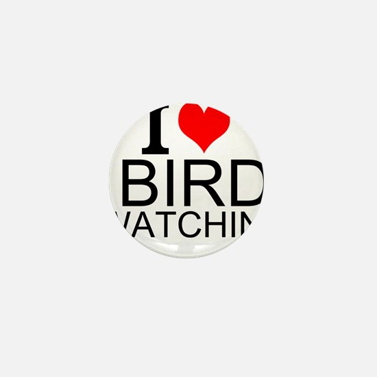 I Love Bird Watching Mini Button