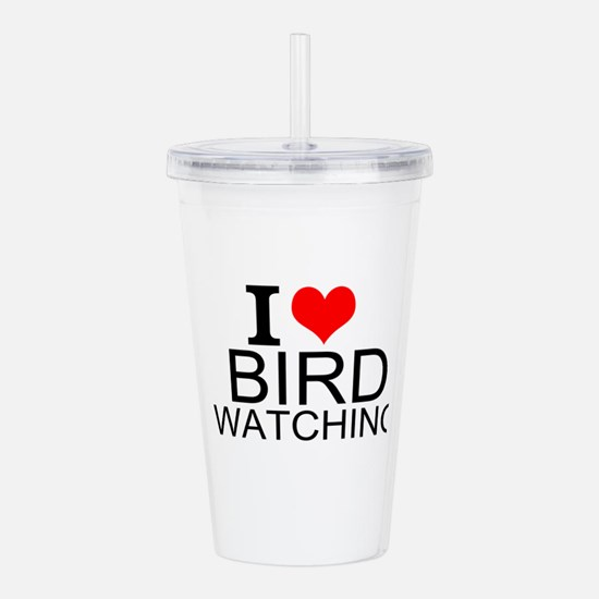 I Love Bird Watching Acrylic Double-wall Tumbler