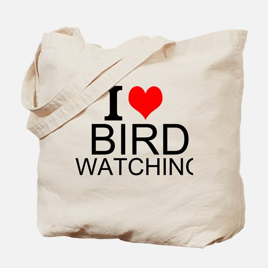 I Love Bird Watching Tote Bag