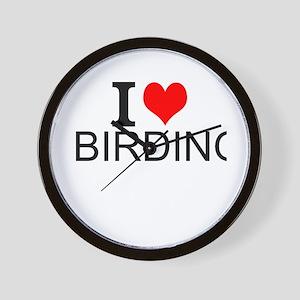 I Love Birding Wall Clock