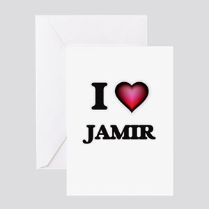 I love Jamir Greeting Cards