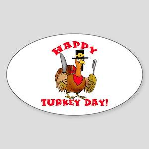 Happy Turkey Day Sticker (Oval)