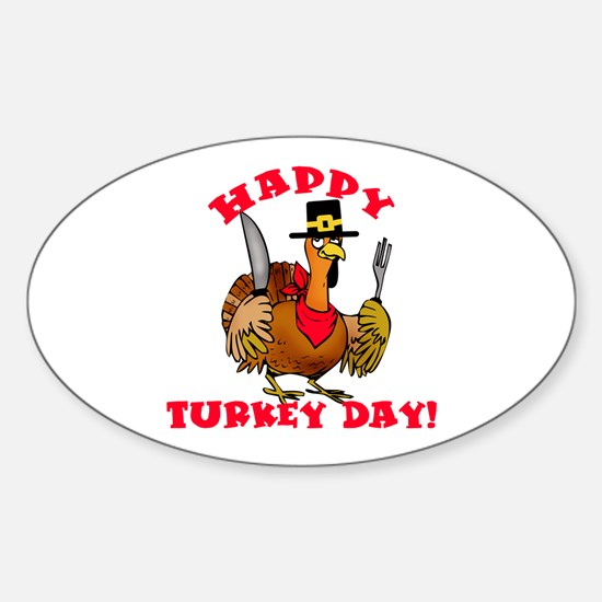 Happy Turkey Day Sticker (Oval)