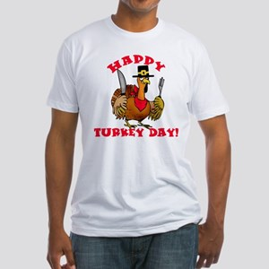 Happy Turkey Day Fitted T-Shirt