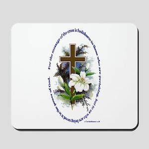 1 Corinthians 1:18 Mousepad