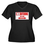 No bitching anytime Women's Plus Size V-Neck Dark