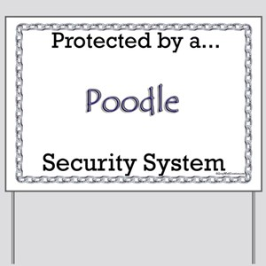 Poodle Security  Yard Sign