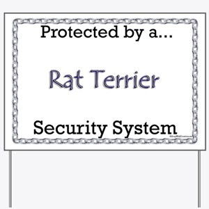 Rat Terrier Security Yard Sign