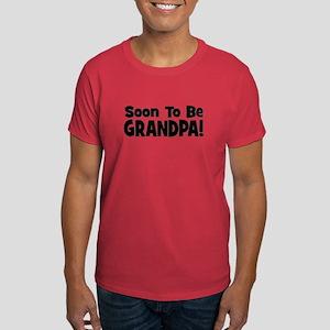 Soon To Be Grandpa! Dark T-Shirt