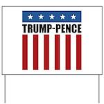 Trump Pence 2016 Yard Sign