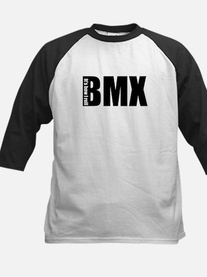 BMX -It's how I roll Kids Baseball Jersey