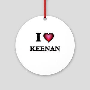 I love Keenan Round Ornament