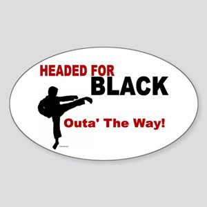Outa' The Way! Oval Sticker