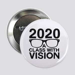 "2020 Class with Vision 2.25"" Button (10 pack)"