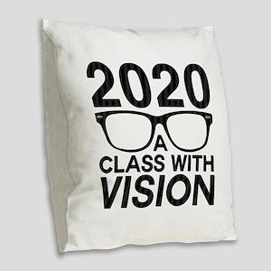 2020 Class with Vision Burlap Throw Pillow