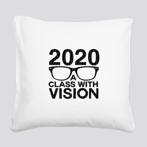 2020 Class with Vision Square Canvas Pillow