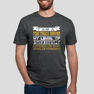 Im Tow Truck Driver Level Sarcasm Level St T-Shirt