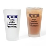 Stupid Questions (N) Drinking Glass