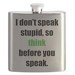 Don't Speak Stupid (D) Flask