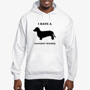 I have a naughty weiner Hooded Sweatshirt
