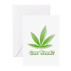 Got weed? Greeting Cards (Pk of 20)