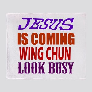 Jesus Is Coming Wing Chun Martial Ar Throw Blanket