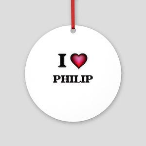 I love Philip Round Ornament