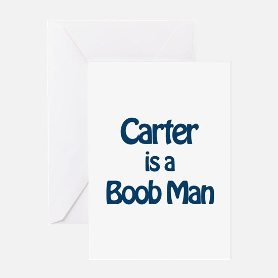 Carter is a Boob Man Greeting Card