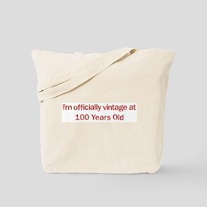 Vintage at 100 Years Old  Tote Bag