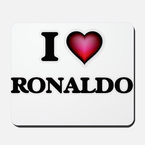 I love Ronaldo Mousepad