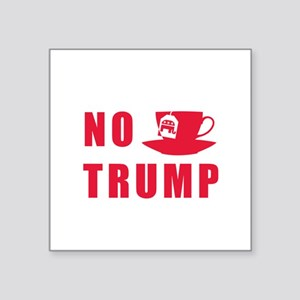 NO Trump Tea Party Sticker