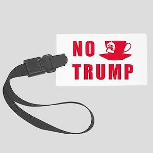 NO Trump Tea Party Luggage Tag