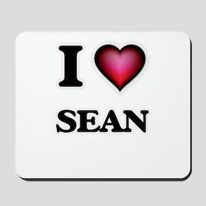 I love Sean Mousepad