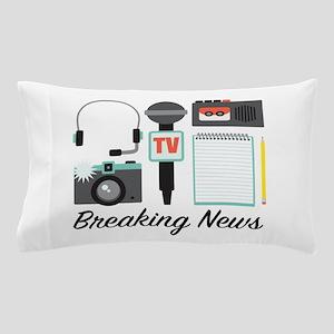 Breaking News Pillow Case