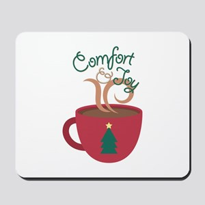 Comfort & Joy Mousepad