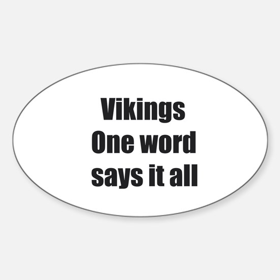 Vikings- One word says it all Decal