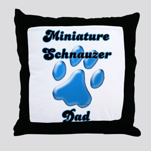 Mini Schnauzer Dad3 Throw Pillow